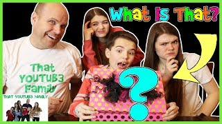 What Is That? [18] / That YouTub3 Family
