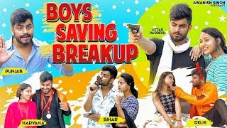 BOYS SAVING BREAKUP | PUNJAB | UP | BIHAR | HARYANA | DELHI | Awanish Singh