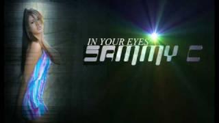 Sammy C - In Your Eyes (Radio Mix)