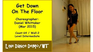 (Line Dance) Get Down On The Floor {Dance & Walk Thru} - Daniel Whittaker