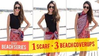 1 Scarf, 3 Beach Cover Ups: Beach Series Thumbnail