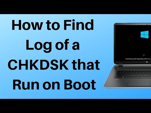 How to Find Log of a CHKDSK that Run on Boot