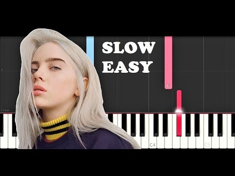 Billie Ellish - Ocean Eyes (SLOW EASY PIANO TUTORIAL)
