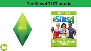The Sims 4 Text Tutorial: Bowling Night stuff pack