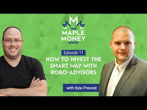 how-to-invest-the-smart-way-with-robo-advisors,-with-kyle-prevost