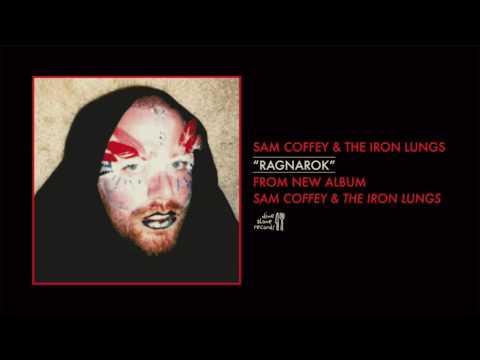 Sam Coffey & The Iron Lungs – Ragnarok (Official Audio)