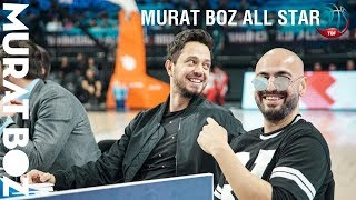 Murat Boz All Star 2018 🏀