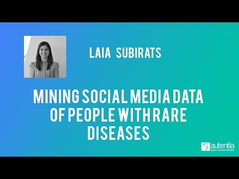 Mining social media data of people with rare diseases - Laia Subirats