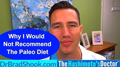 Why I don't recommend the Paleo Diet for autoimmune conditions like Hashimoto's Thyroiditis