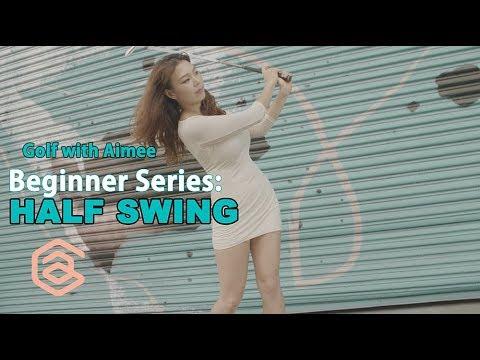 BEGINNER SERIES 005: Half Swings | Golf with Aimee