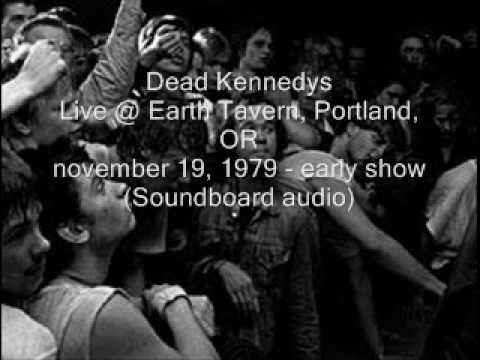 "Dead Kennedys ""Ill In The Head"" Live@Earth Tavern, Portland, OR 11/19/79 -early show (SBD-audio)"
