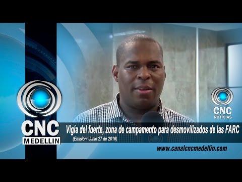 CNC  Noticias - Vigía del fuerte, zona de campamento para desmovilizados de las FARC