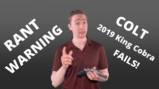Colt King Cobra - Problems, Malfunctions, and Failures OH MY!