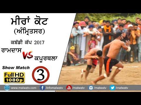 ਮੀਰਾਂ ਕੋਟ MEERAN KOT (Amritsar) KABADDI SHOW MATCH - 2017 ● RAMDAS vs KAPURTHALA ● Part 3rd