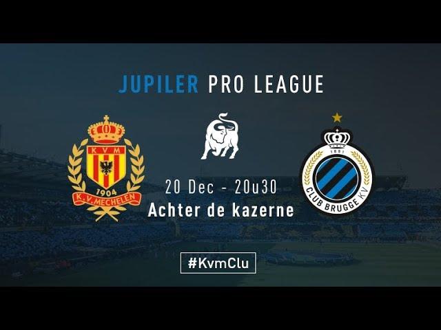 KV MECHELEN - CLUB BRUGGE | Matchverslag | 2017-2018