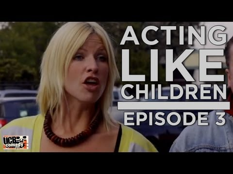 Acting Like Children  Episode 3