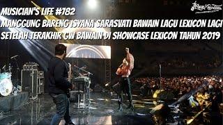 MUSICIAN'S LIFE #782 | BAWAIN LAGU LEXICON NYA ISYANA SARASVATI DI AWAL TAHUN 2020
