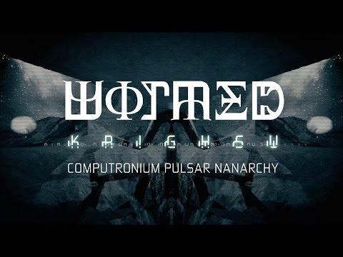 Wormed - Computronium Pulsar Nanarchy (Official Video)