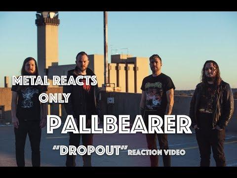 "PALLBEARER ""Dropout"" Reaction Video | Metal Reacts Only | MetalSucks"