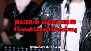 HIASAN DI LAMAN RINDU #LIVE #TomokCampakBelakang