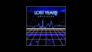 LOST YEARS - Amplifier [FULL ALBUM]