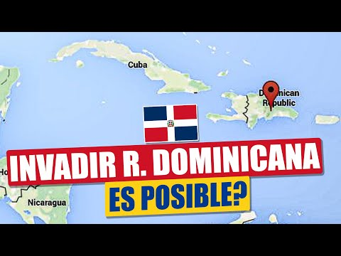 Invadir Republica Dominicana: Es posible?
