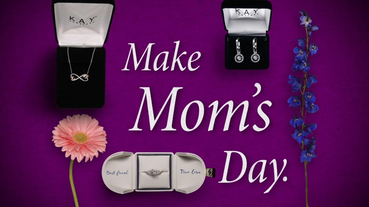 Kay Jewelers: The Mother\'s Day Store to Make Mom\'s Day - YouTube