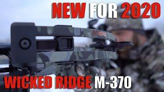 New For 2020: Wicked Ridge M 370