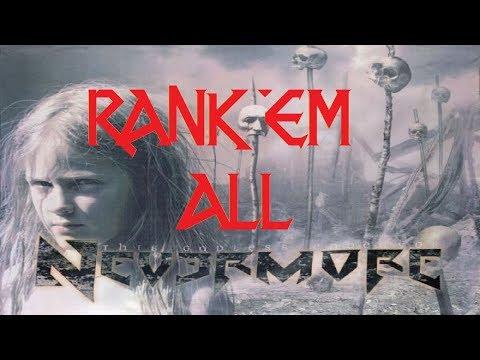 Rank 'Em All: NEVERMORE