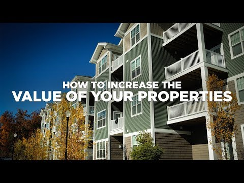 How to Increase the Value of Properties-Real Estate Investin