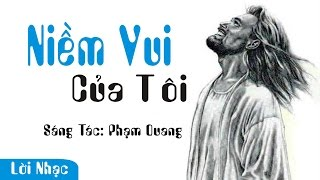 Niềm Vui Của Tôi - Phạm Quang.