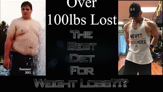 Best Diet For Weight Loss!?!