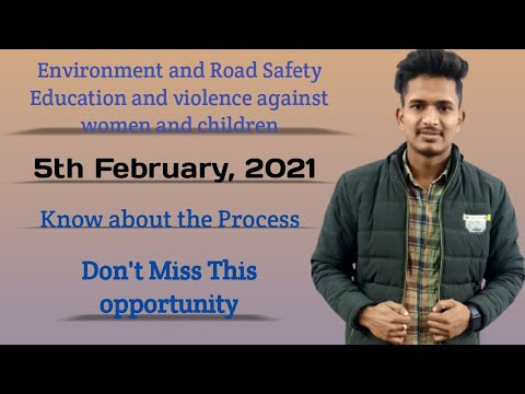 Environment and Road Safety Education and violence against women and children/To know about Process