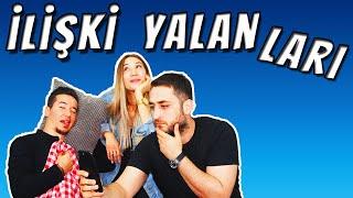 İLİŞKİDE SÖYLENEN YALANLAR // ERKEKLERİ İFŞA EDİYORUZ