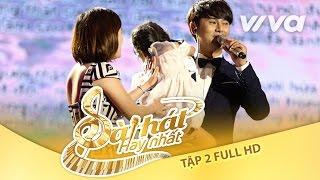 Tập 2 Full HD | Sing My Song - Bài Hát Hay Nhất 2016 [Official]