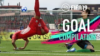 FIFA 19   THE LAST GOAL COMPILATION
