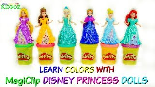 Learn Colors With MAGICLIP DISNEY PRINCESS DOLLS and PLAY DOH