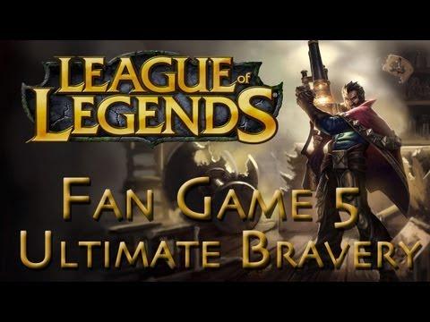 LoL Fan Game 5 - Graves - Ultimate Bravery - 1/2