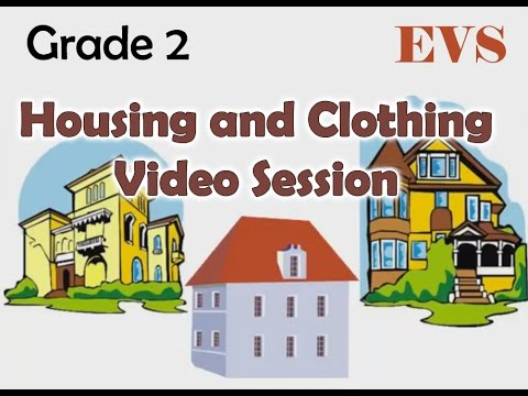 Grade 2 Video Session Housing And Clothing For Kids Tutorials Youtube