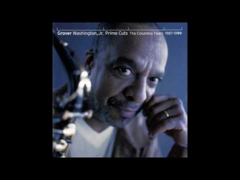Grover Washington Jr -  Prime Cuts -  The Greatest Hits 1987 1999 -Best Of Jazz  SonGs