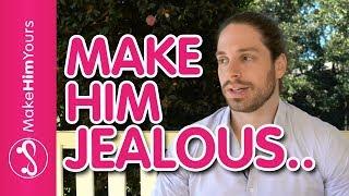 How To Make A Guy Jealous