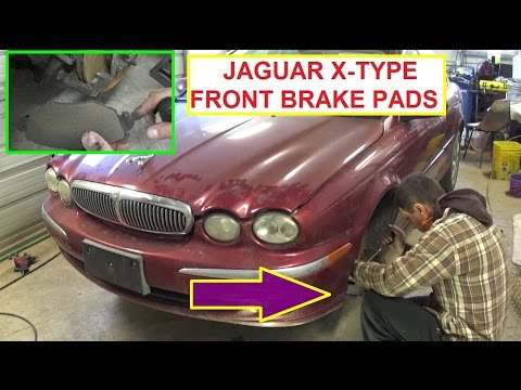 Jaguar X-TYPE Front Brake Pads Replacement  How to Replace the front brakes on Jaguar X TYPE
