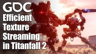 Efficient Texture Streaming in Titanfall 2