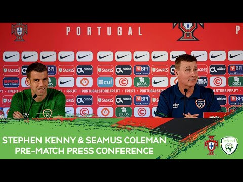 PRE-MATCH PRESS CONFERENCE | Stephen Kenny & Seamus Coleman