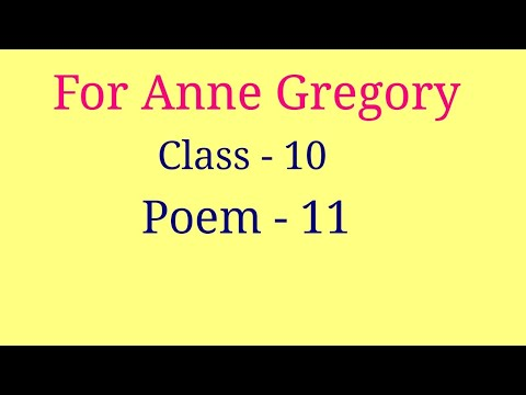 For Anne Gregory class 10 poem