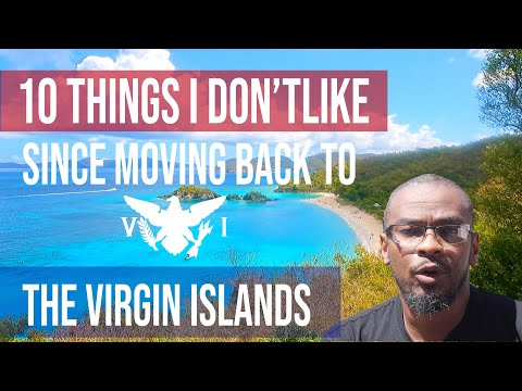 10 Things I Don't Like Since Moving Back To The Virgin Islands
