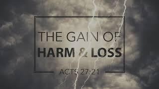 44: The Gain of Harm and Loss - Pastor Levi Wyatt (10.21.18)