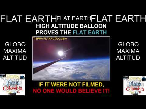 FLAT EARTH HIGH ALTITUDE BALLOON thumbnail