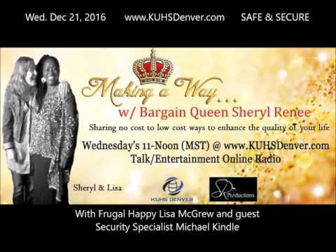 SAFE & SECURE - Making a Way w/ Bargain Queen KUHSDenver Full Show
