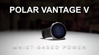 Polar Vantage V - Wrist Based Power for Runners